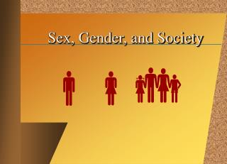 Sex, Gender, and Society