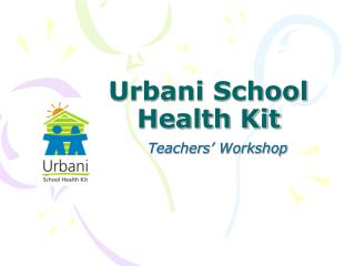 Urbani School Health Kit