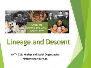 Lineage and Descent