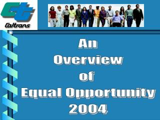 An Overview of  Equal Opportunity 2004