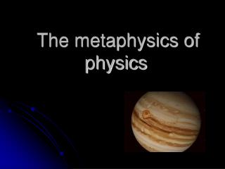 The metaphysics of physics