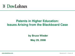 Patents in Higher Education:  Issues Arising from the Blackboard Case