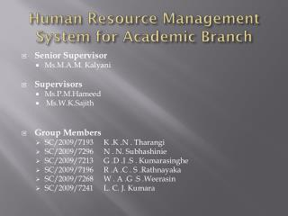 Human Resource Management System for Academic Branch