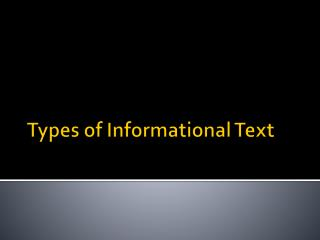 Types of Informational Text