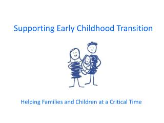 Supporting Early Childhood Transition