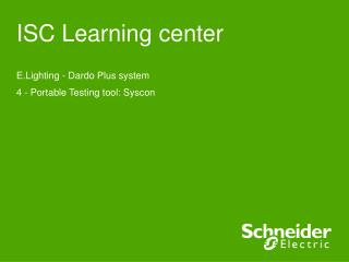 ISC Learning center
