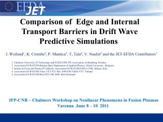 Comparison of  Edge and Internal   Transport Barriers in Drift Wave Predictive Simulations