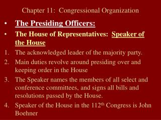 Chapter 11:  Congressional Organization