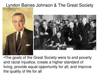 Lyndon Baines Johnson & The Great Society