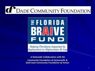 A Statewide Collaboration with the Community Foundation of Jacksonville & Gulf Coast Community Foundation of Venice