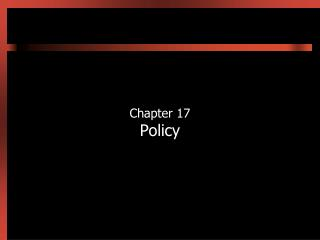 Chapter 17 Policy