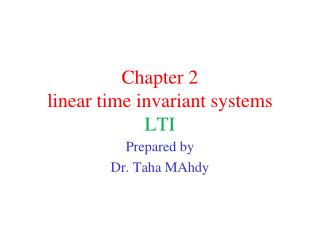 Chapter 2 linear time invariant systems LTI