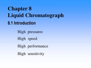 Chapter 8 Liquid Chromatograph