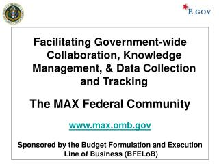 Facilitating Government-wide Collaboration, Knowledge Management, & Data Collection and Tracking