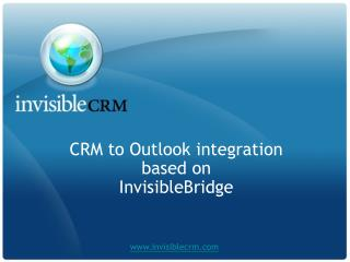 CRM to Outlook integration based on  InvisibleBridge
