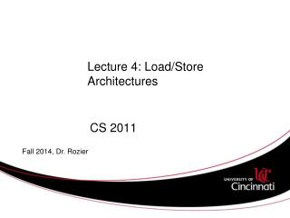 Lecture 4: Load/Store Architectures