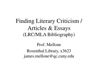 Finding Literary Criticism / Articles & Essays (LRC/MLA Bibliography)