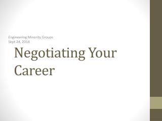 Negotiating Your Career
