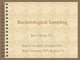 Bacteriological Sampling