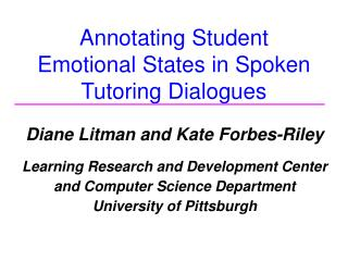 Annotating Student Emotional States in Spoken Tutoring Dialogues