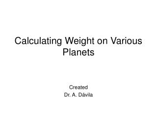 Calculating Weight on Various Planets
