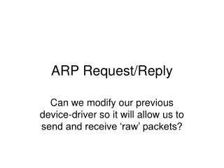 ARP Request/Reply