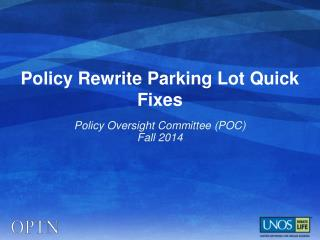 Policy Rewrite Parking Lot Quick Fixes