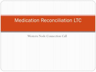 Medication Reconciliation LTC