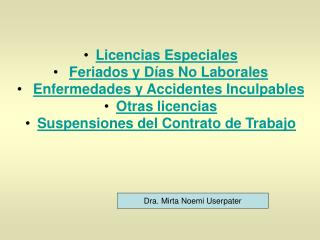 Licencias Especiales Feriados y Días No Laborales  Enfermedades y Accidentes Inculpables