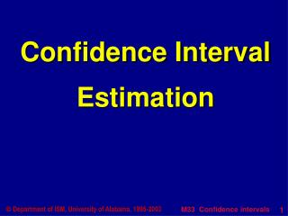Confidence Interval Estimation