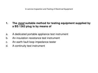 In-service Inspection and Testing of Electrical Equipment