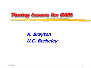 Timing Issues for DSM