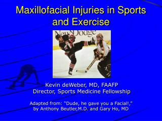 Maxillofacial Injuries in Sports and Exercise