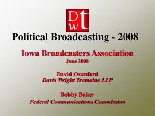 Political Broadcasting - 2008