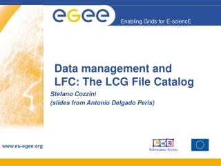 Data management and LFC: The LCG File Catalog