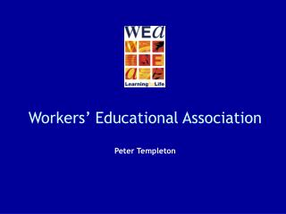 Workers' Educational Association Peter Templeton