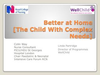 Better at Home [The Child With Complex Needs]