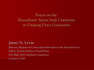 Focus on the Massachusetts Special Study Commission on Financing Forest Conservation