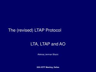 The (revised) LTAP Protocol