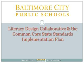 Literacy Design Collaborative & the Common Core State Standards Implementation Plan