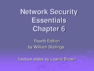 Network Security Essentials Chapter 6