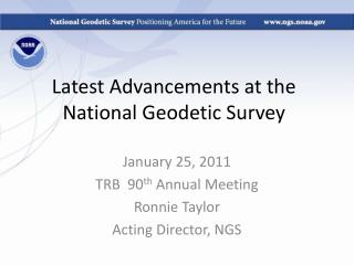 Latest Advancements at the National Geodetic Survey