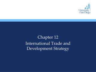 Chapter 12 International Trade and Development Strategy