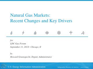 Natural Gas Markets:   Recent Changes and Key Drivers