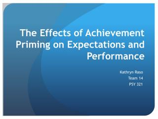 The Effects of Achievement Priming on Expectations and Performance