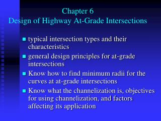 Chapter 6 Design of Highway At-Grade Intersections