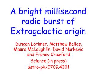 A bright millisecond radio burst of Extragalactic origin
