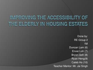 Improving the accessibility of the elderly in housing estates