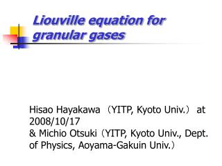 Liouville equation for granular gases