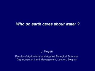 Who on earth cares about water ?